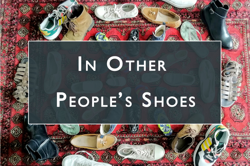 In Other People's Shoes Gallery