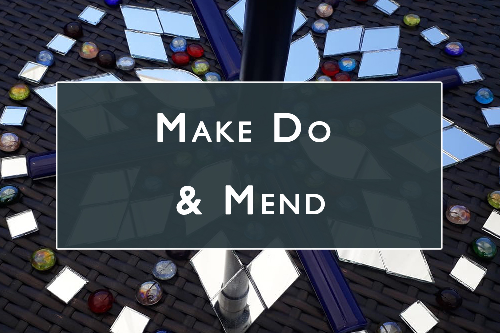 Make Do and Mend Gallery