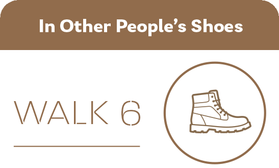 Walk 6 In Other Peoples Shoes